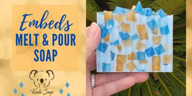 melt and pour soap embeds