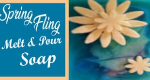 Spring Fling melt and pour soap